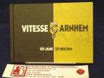 Vitesse, Arnhem - Vitesse Arnhem 125 jaar/ 125 beelden