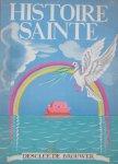 Coppens, Chanoine J. (sous la direction du) and Ivanovsky, Elisabeth (ills.) - Histoire Sainte d'apres le cours des Soeurs de Vorselaar