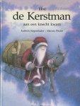 Siegenthaler, Kathrin - Hoe de kerstman aan een knecht kwam