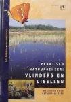 Groenendijk, Dick.  / Wolterbeek, Tititia.. - Praktisch natuurbeheer: Vlinders en Libellen.  / wegwijzer voor natuurprojecten