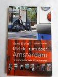 Eickhof, Gerri - Met de tram door Amsterdam / 16 tramroutes over 213 kilometer