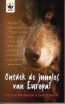 - Ontdek de jungles van Europa ! / druk 1