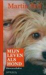Bril, Martin - Mijn  leven als hond / dierenverhalen