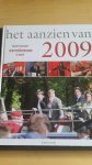 - Twaalf maanden wereldnieuws in beeld: Het Aanzien van 2009