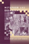 Grant, David & Cliff Oswick (edited by) - Metaphor and Organizations