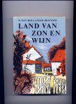 HOLLANDER-BRONDER, W. DEN - Land van zon en wijn
