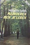 Smith, Malcolm - Mediteren kun je leren
