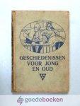 Dörschler (voorwoord), E. - Geschiedenissen voor Jong en Oud --- Zesde serie