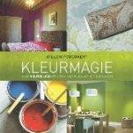 Fouquaert, Willem - Kleurmagie  Een nieuwe look @ home met kleuren en accenten