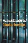 Fontijn, Linda - Wisselkoorts