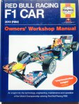 Rendle, Steve. - Red Bull Racing F1 Car 2010 (RB6) Owners' Workshop Manual.  An Insight Into the Technology, Engineering, Maintenance and Operation of the World Championship-winning Red Bull Racing RB6.