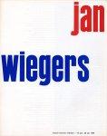 Wiegers, Jan ; Benno Wissing (graphic design) - Jan Wiegers  [catalogus van een tentoonstelling gehouden in het Museum Boymans Rotterdam, 14 juni - 20 juli 1958]