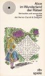 Fisher, John (hrsg.) - Alice im Wunderland der Rätsel. Vertrackte und verzwickte Spiele der Herren Carroll & Dodgson