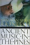 Bhagwan Shree Rajneesh (Osho) - Ancient music in the pines; talks on Zen stories