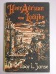 Janse, L. - Heer Adriaan van Lodijke