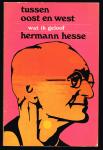 Hesse, Herman - Tussen Oost en West; wat ik geloof
