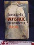 Melville, Herman - Witjak of de wereld op oorlogsschip; vertaald en van aantekeningen voorzien door Hans Werner