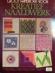 Healy, Frances e.a. - Groot handboek voor KREATIEF NAALDWERK