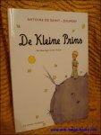 DE SAINT EXUPERY, Antoine; - DE KLEINE PRINS - pocket,