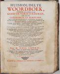 M.Noel Chomel - Huishoudelyk woordboek, vervattende vele middelen om zyn goed te vermeerderen, en zyne gezondheid te behouden