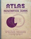 Zendingsbureau der samenwerkende zendingscorporaties - Atlas van de terreinen der Protestantsche Zending in Nederlandsch Oost- en West-Indië