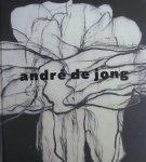Jong, André de ; Han Steenbruggen; John Stoel; et al - André de Jong : getekend