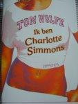 Wolfe, Tom - Ik ben Charlotte Simmons