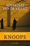 Knoops, Geert-Jan Alexander - Advocaat van de vijand