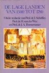 Schöffer, I. / Wee H. van der / Bornewasser J.A. - Lage landen / 1500-1780 / druk 2