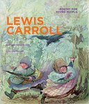 Edward Mendelson (Editor), Eric Copeland (Illustrator) - Poetry for Young People: Lewis Carroll