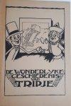 BACKER, Henk en DOCTER, Cor - De  Wonderlijke Geschiedenis van Tripje  deel 1, 2 en 3
