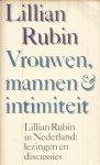 Rubin, Lillian - Vrouwen, mannen & intimiteit - Lillian Rubin in Nederland : lezingen en discussies