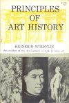 Wöfflin, Heinrich - Principles of Art History, the problem of the development of style in later art, translated by M.D. Hottinger
