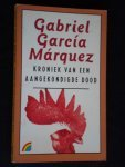 Marquez, Gabriel Garcia - Kroniek  van een aangekondigde dood