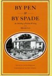 wheeler, david, ed. - by pen & by spade, an anthology of garden writing from hortus