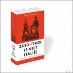 von der Dunk, Thomas H - Zuid-Tirol is niet Italie?!, Een honderd jaar oud Europees grensgeval.