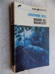 Bell, Josephine - MOORD BIJ MAANLICHT.