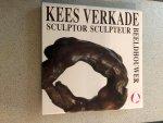 Dragt, Theo H. en Spaans, Loes - Kees Verkade, beeldhouwer sculptor sculpteur