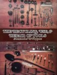 Weygers, Alexander G. - The recycling, use and repair of Tools