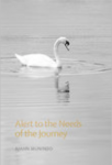 Munindo, Ajahn - Alert to the needs of the journey