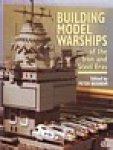 Beisheim, P - Building Model Warships