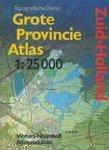 Netherlands. Topografische Dienst & Wolters-Noordhoff Atlas Productions (firm) - Grote provincie atlas 1:25 000