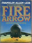 Franklin Allen Leib - Fire Arrow