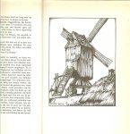 Meersch van der Maxence .. Geautoriseerde vertaling van  J.A. Sandfort   en 41 zwart illustraties van Anton Pieck - Er voert geen weg buitenom   ..  Een boek uit de cultuurserie is een geschenk voor het leven