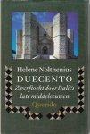 Nolthenius, H. - Duecento / zwerftocht door Italies late middeleeuwen