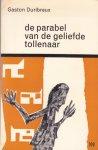 Duribreux, Gaston - Parabel van de geliefde tollenaar, De