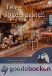 Dordt, Johan van - Twee logeergasten *nieuw*  --- Een verhaal uit het leven van Maarten Luther
