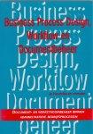 Hendriks, Jo (ds1237) - Business Process design, Workflow en Documentbeheer. Ducument-en werkstroombeheer binnen administratieve bedrijfsprocessen.