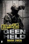 Mark Owen, Kevin Maurer - Geen held