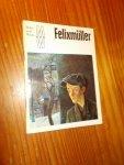 HEINZ, HELMUTH, - Felixmuller.